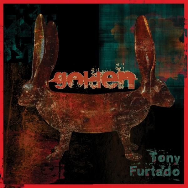Tony Furtado - Golden