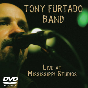 Tony Furtado Band - DVD