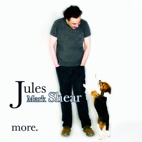 Jules Shear - More